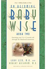 On Becoming Baby Wise: Book II Parenting Your Pretoddler Five to Fifteen Months Kindle Edition