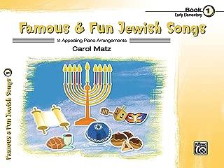 Famous & Fun Jewish Songs, Bk 1: 11 Appealing Piano Arrangements