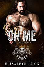 Rely on Me (Royal Bastards MC: Baltimore Book 2)