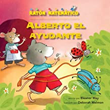 Alberto el ayudante (Albert Helps Out): Contar dinero (Counting Money) (Ratón Matemático (Mouse Math ®)) (Spanish Edition)