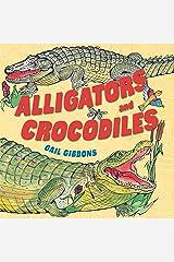 Alligators and Crocodiles Kindle Edition
