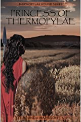 Princess of Thermopylae (Thermopylae Bound Series Book 1) Kindle Edition