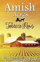 Amish Acres: Tobacco Rows