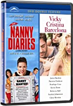 The Nanny Diaries / Vicky Cristina Barcelona