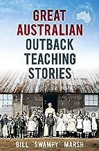 Great Australian Outback Teaching Stories (Great Australian Stories)
