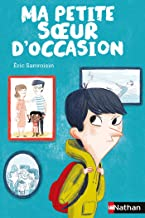 Ma petite soeur d'occasion (POCHES NATHAN t. 277) (French Edition)