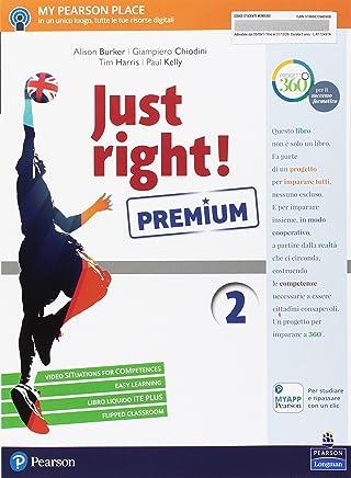Just right! Ediz. premium. Per la Scuola media. Con e-book. Con espansione online [Lingua inglese]: 2