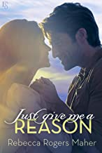 Just Give Me a Reason (Lopez Brothers Book 2)