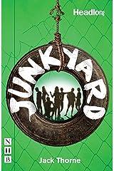 Junkyard (NHB Modern Plays) Kindle Edition