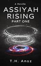 Assiyah Rising: Part One
