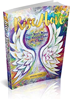 Rise Above - Free Your Mind One Brushstroke At A Time