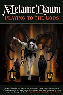 Playing to the Gods (Glass Thorns Book 5)