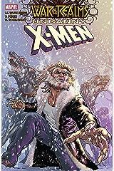 War Of The Realms: Uncanny X-Men (War Of The Realms: Uncanny X-Men (2019)) Kindle Edition