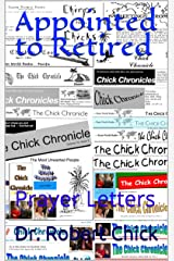 Appointed to Retired: Prayer Letters Kindle Edition