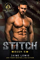STITCH (The Trident Series Book 5) Kindle Edition