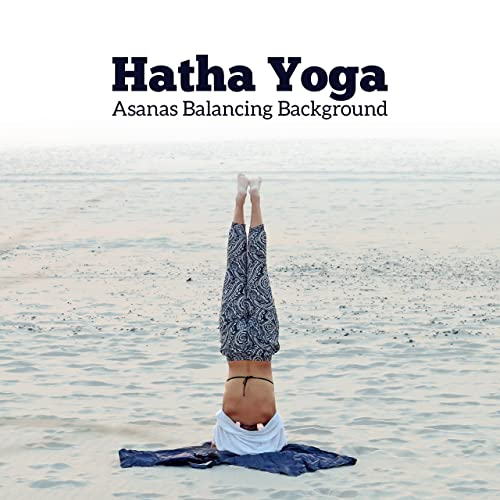 Hatha Yoga: Asanas Balancing Background Music de Hatha Yoga ...