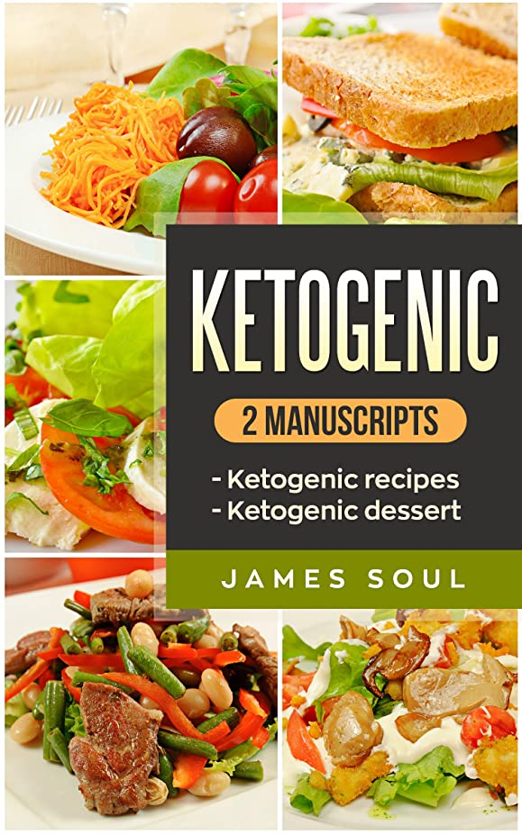 驚いたことにリクルート世界的にKetogenic: 2 manuscripts ketogenic recipes, ketogenic desserts (English Edition)