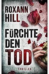 Fürchte den Tod: Thriller (Steinbach und Wagner 13) Kindle Ausgabe
