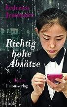 Richtig hohe Absätze: Roman (Unionsverlag Taschenbücher) (German Edition)