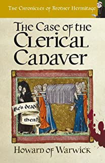 The Case of The Clerical Cadaver (The Chronicles of Brother Hermitage Book 7)
