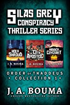 Silas Grey Religious Conspiracy Archaeological Thriller Collection: Holy Shroud, The Thirteenth Apostle, Hidden Covenant (Order of Thaddeus Collection Book 1)