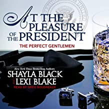 At the Pleasure of the President: Perfect Gentleman, Book 5