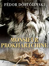 Monsieur Prokhartchine (French Edition)