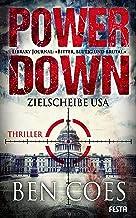 Power Down - Zielscheibe USA (Dewey Andreas Thriller 1) (German Edition)