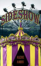 Sideshow (Haunted Series Book 26)
