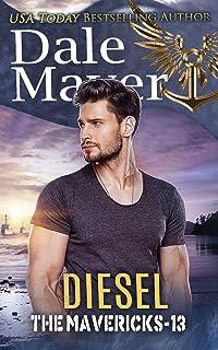Diesel (The Mavericks Book 13)