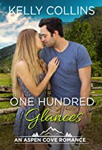 One Hundred Glances (An Aspen Cove Small Town Romance Book 14)