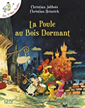 Les P'tites Poules - La poule au bois dormant (P TITES POULES t. 13) (French Edition)