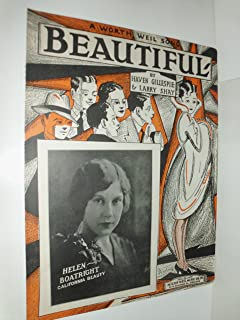 BEAUTIFUL - 1928 - Sheet Music - 6 pages - Milton Weil Music, Chicago, IL - lovely cover illustration by Axelrod / insert photo of Helen Boatright.