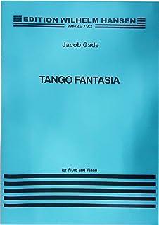 Tango Fantasia and Other Short Pieces from Denmark by Joachim Andersen, Johan Svendsen & J. P. E. Hartmann for Flute and P...