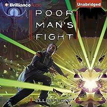 Poor Man's Fight: Poor Man's Fight, Book 1