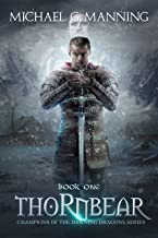 Thornbear (Champions of the Dawning Dragons Book 1)