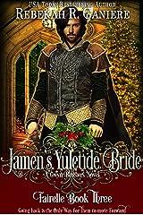 Jamen's Yuletide Bride (Fairelle Series Book 3) Kindle Edition