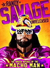 WWE: Randy Savage Unreleased: The Unseen