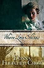 Where Love Shines (Where There is Love Book 5)