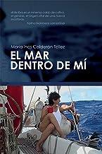 El mar dentro de mí (Spanish Edition)