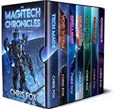 The Complete Magitech Chronicles: Books 1-7 in the Epic Space Fantasy Saga (Chris Fox Bundles)