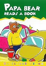Papa Bear Reads a Book (Accelerated Readers AR Quiz No. 177980 EN)