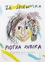 Piotr Rubik: Ze Ĺpiewnika Piotra Rubika. Piosenki dla dzieci (digibook) [CD]