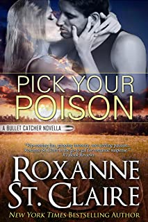 Pick Your Poison (The Bullet Catchers)