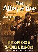 The Alloy of Law: A Mistborn Novel PDF