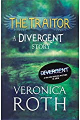 The Traitor: A Divergent Story Kindle Edition