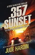 357 Sunset: The Jack Reacher Experiment Book 5