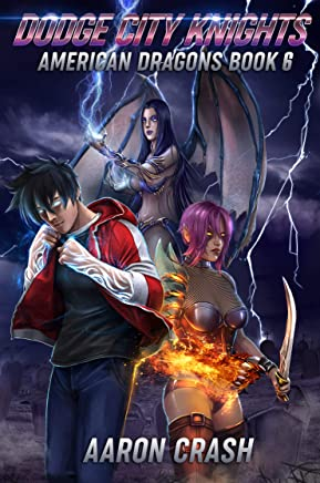 Dodge City Knights (American Dragons Book 6)