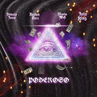 Poderoso (feat. Dimelo Josu, Keyton Back & Jota King)