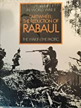 Cartwheel: The reduction of Rabaul (United States Army in World War II)